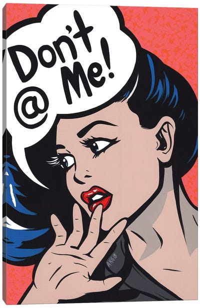 Don't At Me! Comic Girl Canvas Art Print