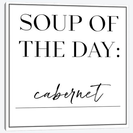 Soup du Jour IV Canvas Print #AHA55} by Anna Hambly Art Print