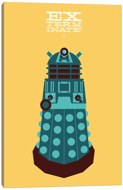 Exterminate Canvas Art Print