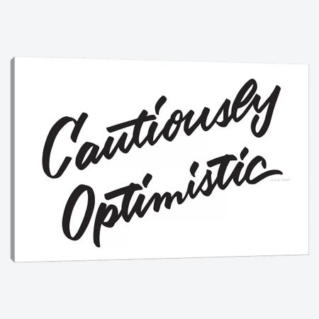 Cautiously Optimistic Canvas Print #AHW12} by And Here We Are Canvas Wall Art
