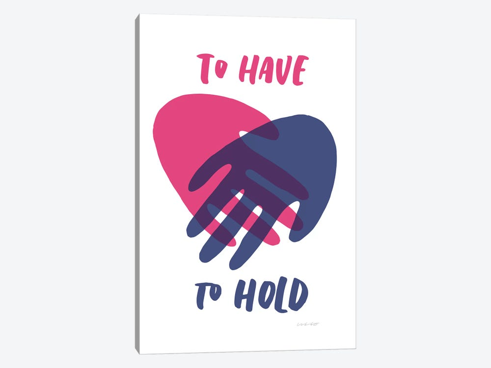 Have Hold by And Here We Are 1-piece Art Print