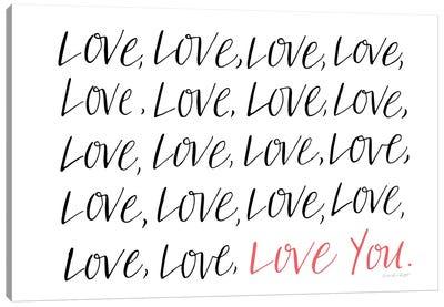 Love Love You Canvas Art Print
