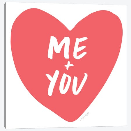 Me + You Canvas Print #AHW35} by And Here We Are Canvas Art Print