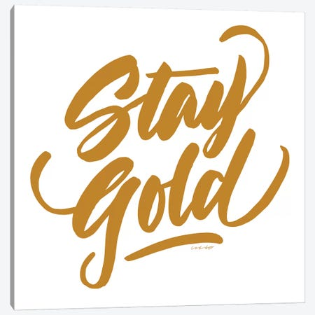Stay Gold Canvas Print #AHW43} by And Here We Are Canvas Print