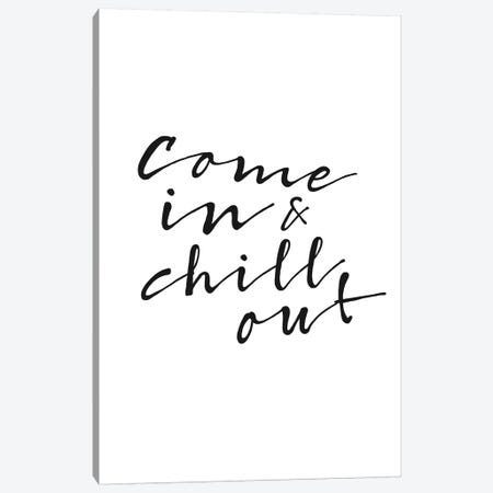 Chill Out Canvas Print #AKB10} by Amy & Kurt Berlin Canvas Print