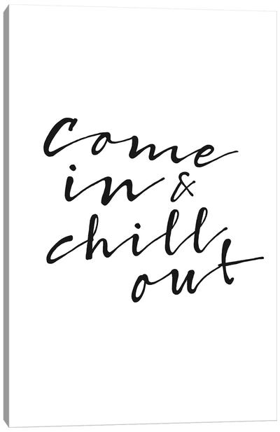 Chill Out Canvas Art Print