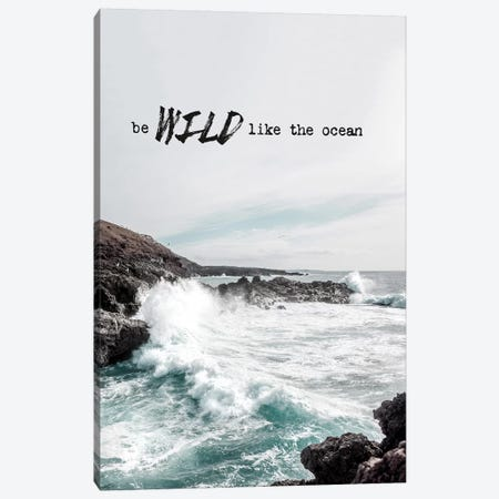 Wild Like The Ocean Canvas Print #AKB34} by Amy & Kurt Berlin Canvas Artwork