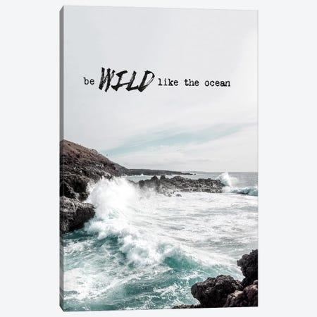 Wild Like The Ocean Canvas Print #AKB34} by Amy & Kurt Berlin Canvas Artwork