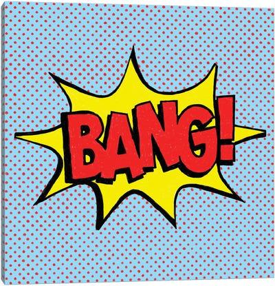 Bang! Canvas Art Print