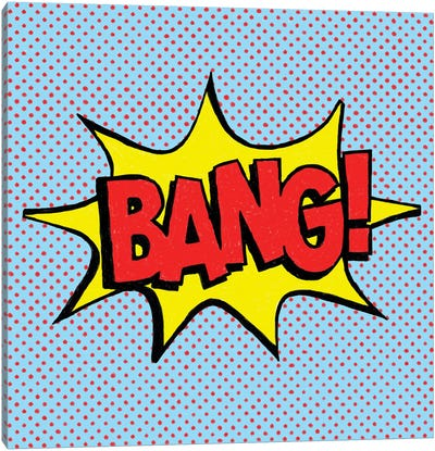 Bang! Canvas Art Print