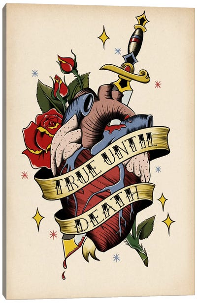 True Until Death Canvas Art Print