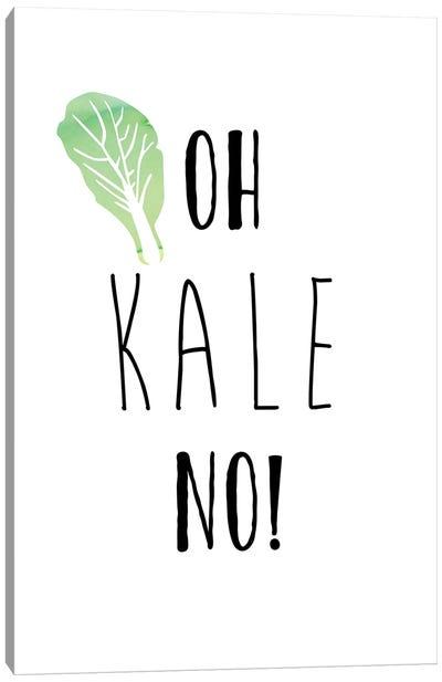 Oh Kale No Canvas Art Print
