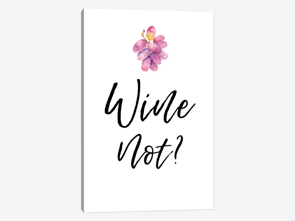 Wine Not by Amanda Murray 1-piece Canvas Art Print