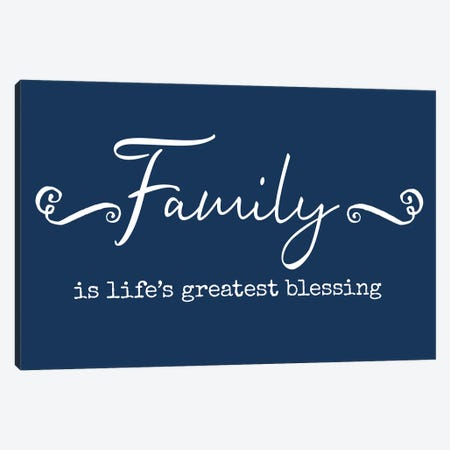 Family Greatest Blessing Canvas Print #AMD110} by Amanda Murray Canvas Art