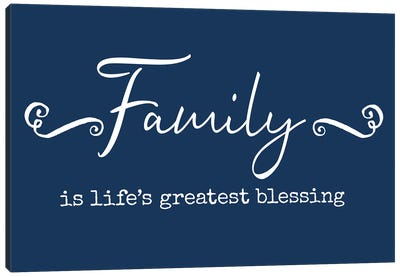 Family Greatest Blessing Canvas Art Print