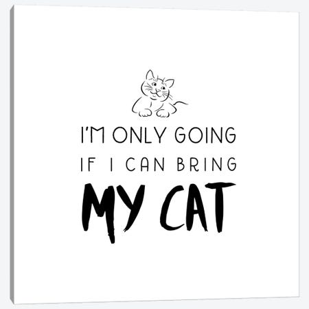 Bring My Cat Canvas Print #AMD15} by Amanda Murray Canvas Art