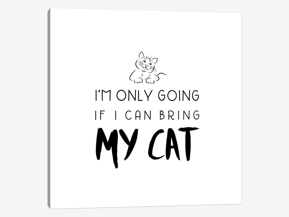 Bring My Cat 1-piece Canvas Art