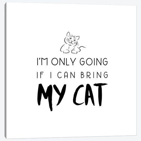 Bring My Cat Canvas Print #AMD15} by Amanda Murray Canvas Art