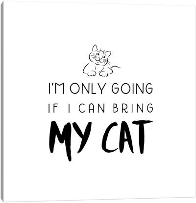 Bring My Cat Canvas Art Print