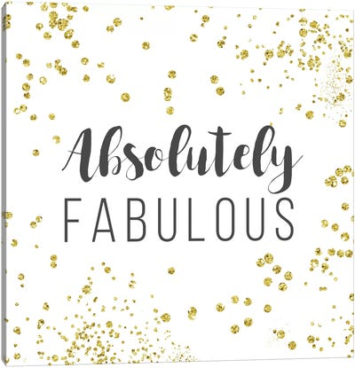 Absolutely Fabulous Canvas Art Print