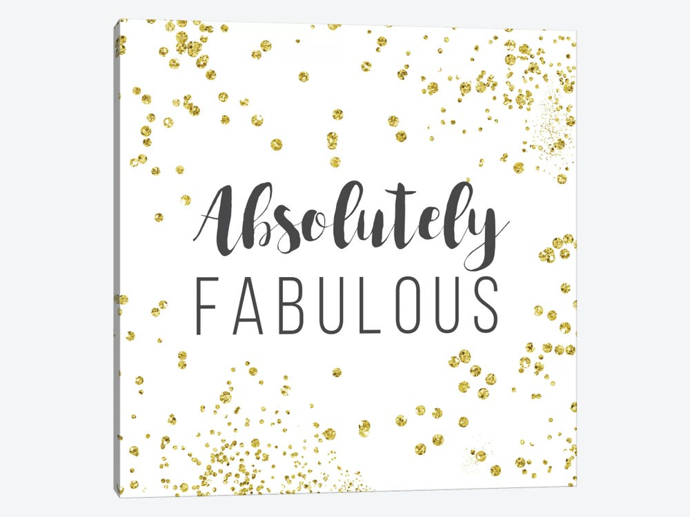 Absolutely Fabulous by Amanda Murray 1-piece Art Print