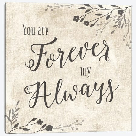 Forever My Always Canvas Print #AMD20} by Amanda Murray Canvas Artwork