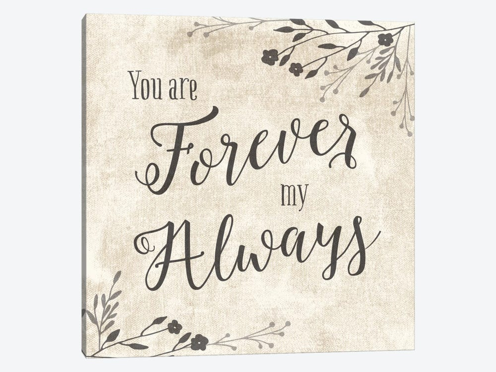 Forever My Always by Amanda Murray 1-piece Canvas Wall Art