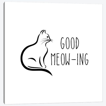 Good Meow-Ing Canvas Print #AMD22} by Amanda Murray Canvas Art