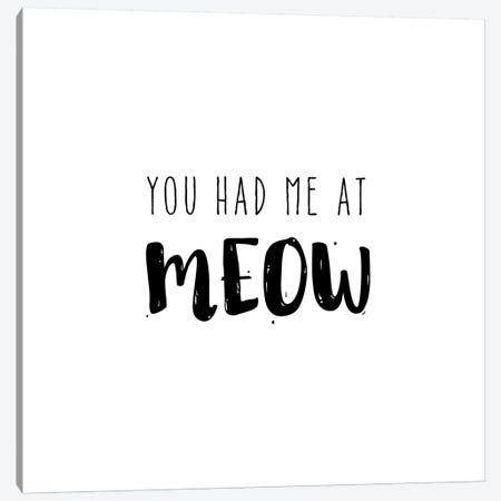 Had Me At Meow Canvas Print #AMD26} by Amanda Murray Art Print