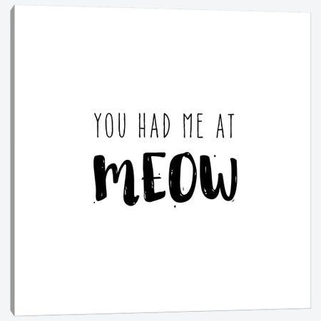 Had Me At Meow Canvas Print #AMD26} by Amanda Murray Art Print