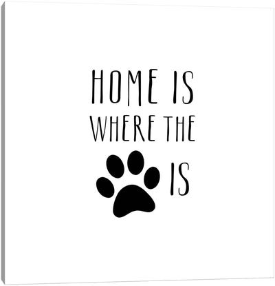Home Is Canvas Art Print