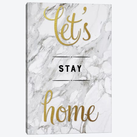 Let's Stay Home Canvas Print #AMD30} by Amanda Murray Canvas Art Print