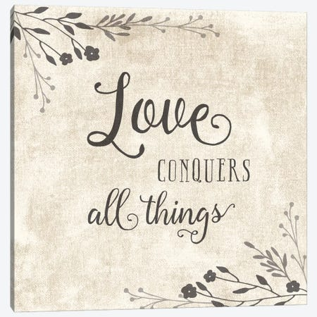 Love Conquers Canvas Print #AMD31} by Amanda Murray Canvas Print