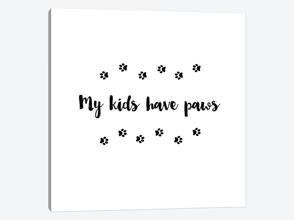 My Kids Have Paws by Amanda Murray 1-piece Canvas Art