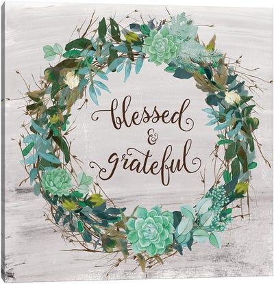 Blessed & Grateful Canvas Art Print