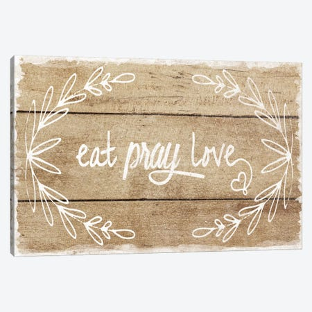 Eat, Pray, Love Canvas Print #AMD44} by Amanda Murray Canvas Art Print