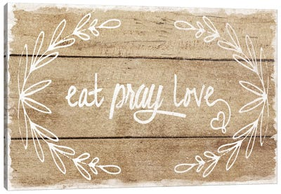 Eat, Pray, Love Canvas Art Print