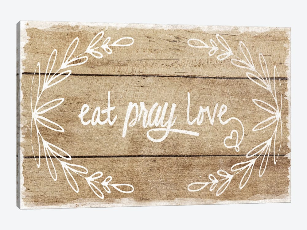 Eat, Pray, Love by Amanda Murray 1-piece Canvas Art