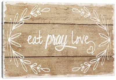 Eat, Pray, Love Canvas Art Print