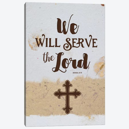 Serve The Lord Canvas Print #AMD56} by Amanda Murray Canvas Wall Art