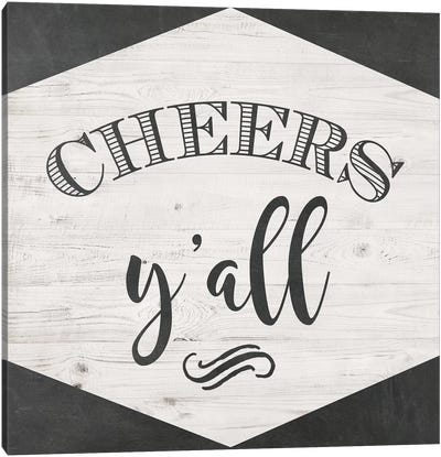 Cheers Y'all Canvas Art Print