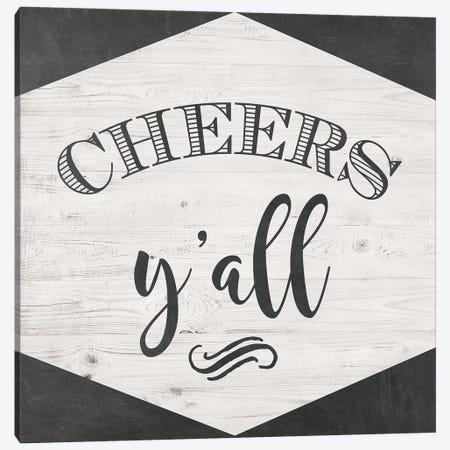 Cheers Y'all Canvas Print #AMD59} by Amanda Murray Art Print