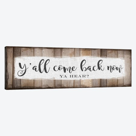 Y'all Come Back Now Canvas Print #AMD65} by Amanda Murray Canvas Print