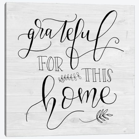 Grateful for this Home Canvas Print #AMD86} by Amanda Murray Canvas Print