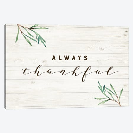 Always Thankful Canvas Print #AMD89} by Amanda Murray Canvas Art