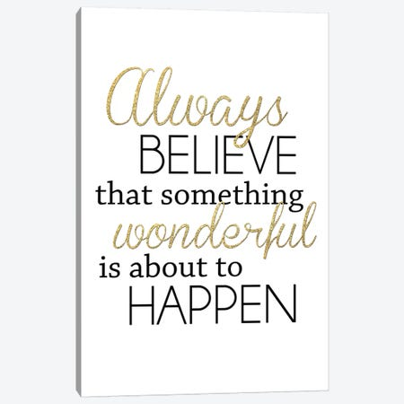 Always Believe Canvas Print #ANQ1} by Anna Quach Canvas Artwork