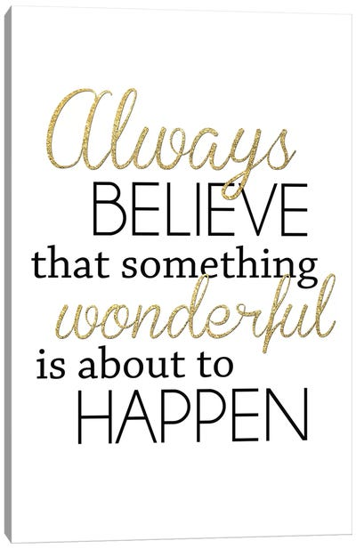 Always Believe Canvas Art Print