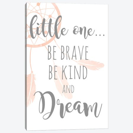 Be Brave and Kind Canvas Print #ANQ2} by Anna Quach Canvas Wall Art