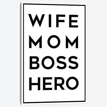 Wife Mom Boss Hero Canvas Print #ANQ31} by Anna Quach Canvas Wall Art
