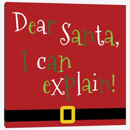 Dear Santa, I Can Explain Canvas Print #ANQ37} by Anna Quach Art Print